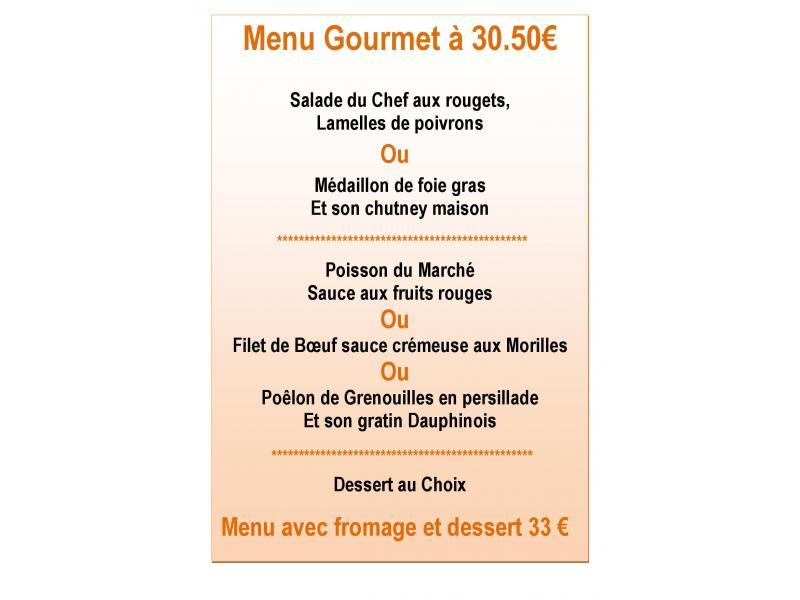 Menu gourmet 30.50 €